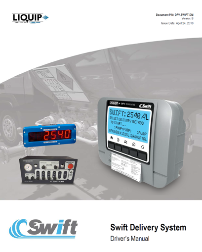 SWIFT Delivery System - Tank truck metered deliveries of multiple